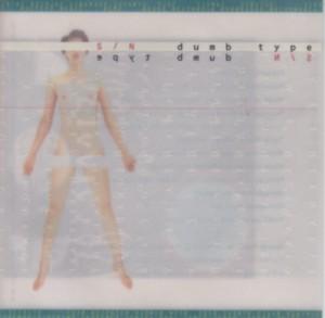 ダムタイプ S/N CD