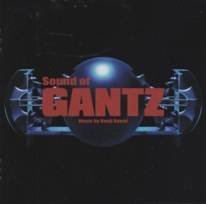 「Sound Of GANTZ」